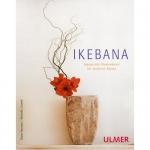 Ikebana, Japanische Blumenkunst für moderne Räume